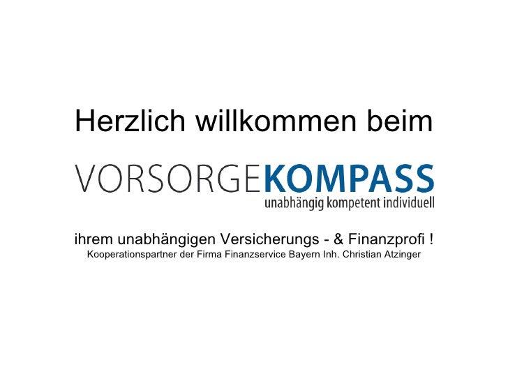 Herzlich willkommen beim ihrem unabhängigen Versicherungs - & Finanzprofi ! Kooperationspartner der Firma Finanzservice Ba...