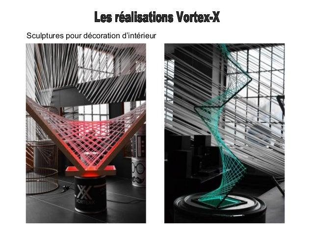 Works in progress Fabrication d'une base de sculpture Installation d'un Forest Vortex-X