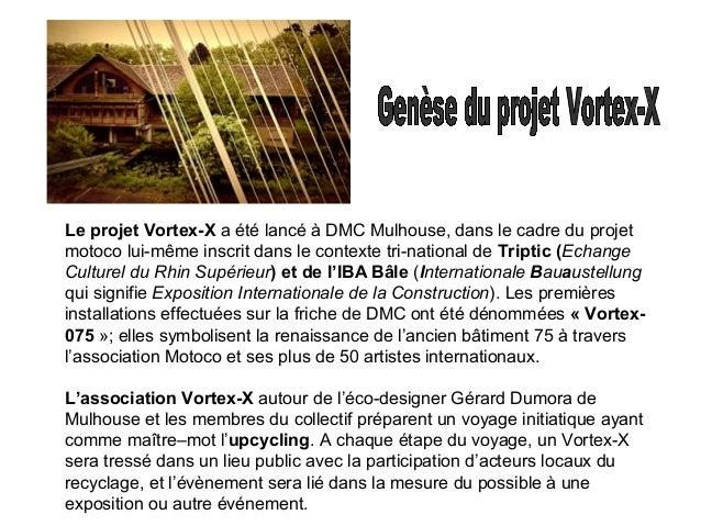 DMC motoco à l'intérieur du Bâtiment 75 C'est dans la cage d'escalier qu'est né le 1er Vortex-X qui a pris le nom de Vorte...