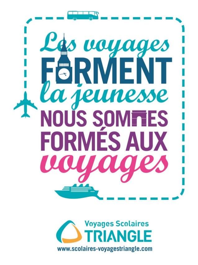 Voyages Scolaires TRIANGLE - Présentation
