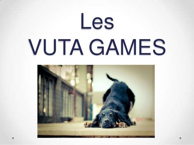 Les VUTA GAMES