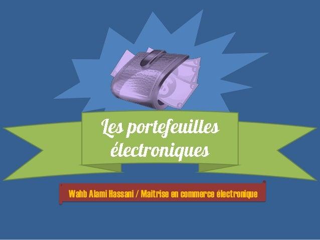 Wahb Alami Hassani / Maitrise en commerce électronique