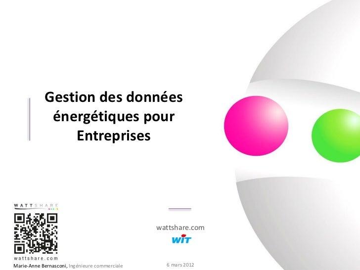 Gestion des données                 énergétiques pour                    Entreprises                                      ...
