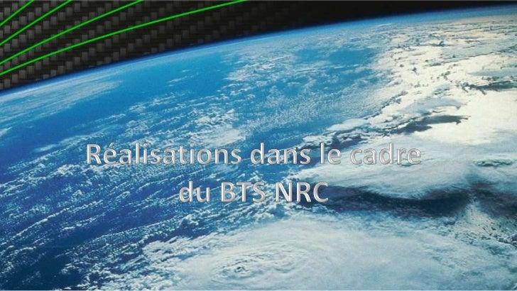 Réalisations dans le cadre du BTS NRC<br />
