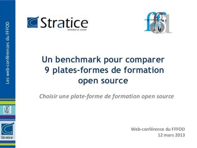 Les web-conférences du FFFOD                               Un benchmark pour comparer                               9 plat...