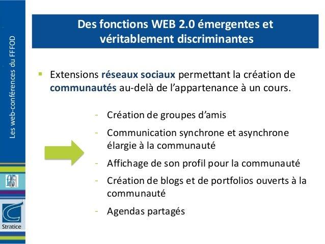 Des fonctions WEB 2.0 émergentes et                                           véritablement discriminantesLes web-conféren...