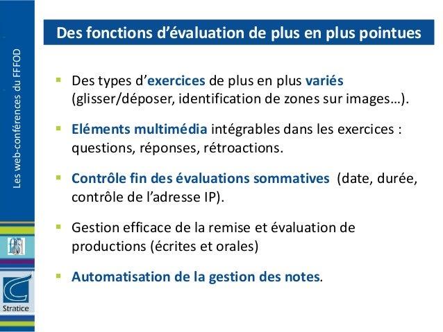 Des fonctions d'évaluation de plus en plus pointuesLes web-conférences du FFFOD                                Des types ...