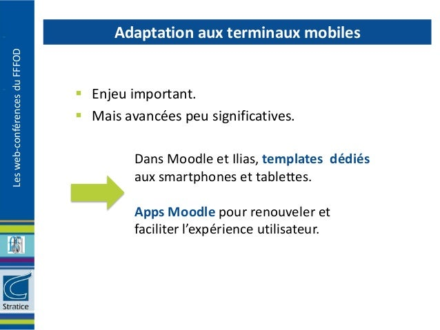 Adaptation aux terminaux mobilesLes web-conférences du FFFOD                                Enjeu important.             ...