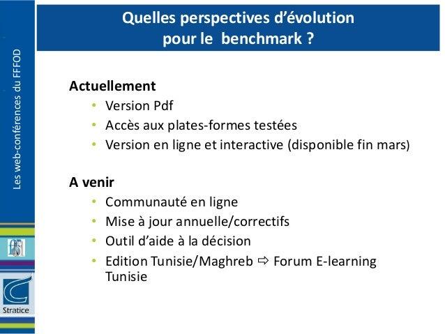 Quelles perspectives d'évolution                                            pour le benchmark ?Les web-conférences du FFFO...