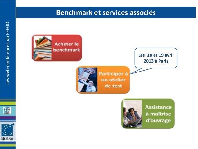 Benchmark et services associésLes web-conférences du FFFOD                                                       Les 18 et...
