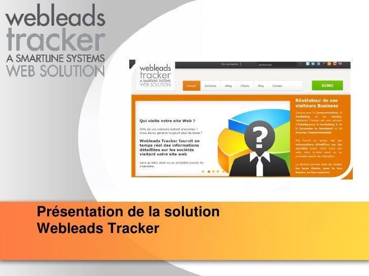 YOUR LOGO Présentation de la solution Webleads Tracker