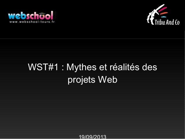 WST#1 : Mythes et réalités des projets Web