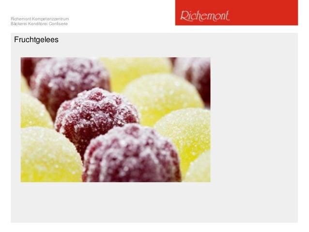 Richemont Kompetenzzentrum Bäckerei Konditorei Confiserie Fruchtgelees