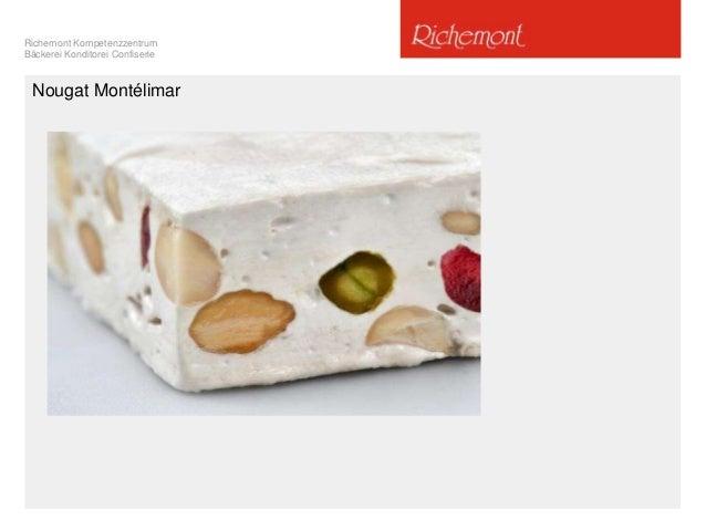 Richemont Kompetenzzentrum Bäckerei Konditorei Confiserie Nougat Montélimar