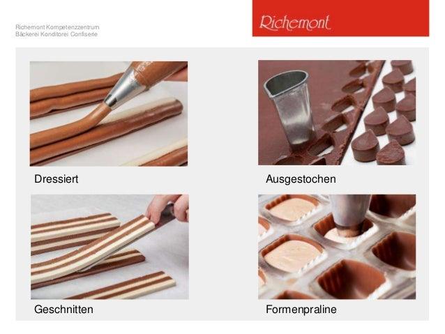 Richemont Kompetenzzentrum Bäckerei Konditorei Confiserie Dressiert Ausgestochen Geschnitten Formenpraline