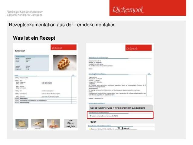 Richemont Kompetenzzentrum Bäckerei Konditorei Confiserie Rezeptdokumentation aus der Lerndokumentation Was ist ein Rezept...