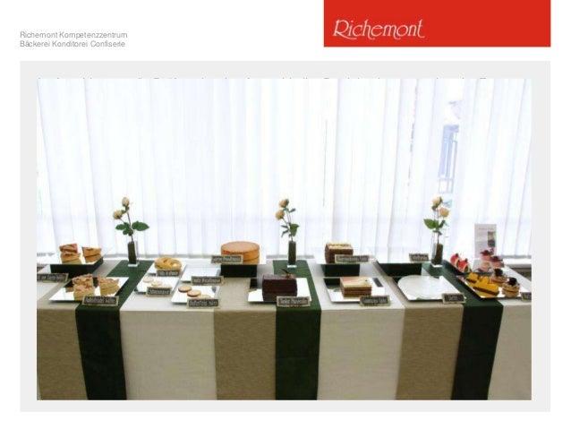 Richemont Kompetenzzentrum Bäckerei Konditorei Confiserie Im Anschluss an die Prüfung ist eine Auswahl aller Produkte in a...
