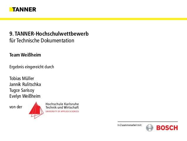 Team Weißheim Ergebnis eingereicht durch Tobias Müller Jannik Rulitschka Tugce Sarisoy Evelyn Weißheim von der In Zusammen...