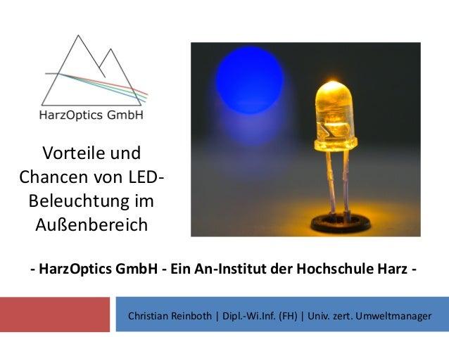 Vorteile und Chancen von LED- Beleuchtung im Außenbereich - HarzOptics GmbH - Ein An-Institut der Hochschule Harz - Christ...