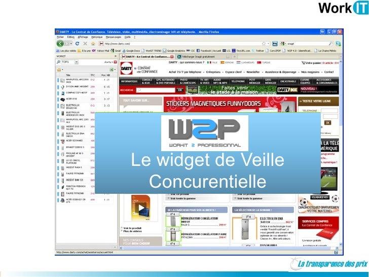Le widget de Veille               Concurentielle    mars 2007                     1