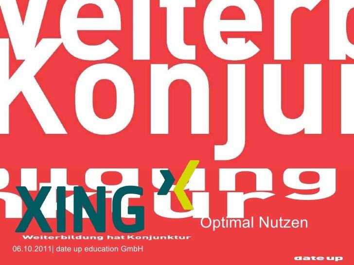 06.10.2011| date up education GmbH Optimal Nutzen