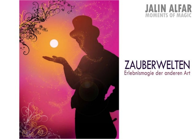 Präsentation Zauberwelten Jalin Alfar Magie & Illusionen