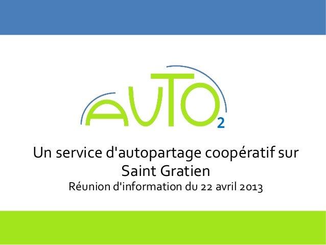Un service dautopartage coopératif sur             Saint Gratien     Réunion dinformation du 22 avril 2013