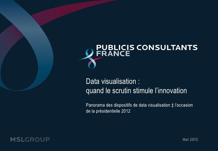 Data visualisation :quand le scrutin stimule l'innovationPanorama des dispositifs de data visualisation à l'occasionde la ...