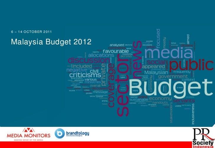 6 – 1 4 O CTO B E R 2 0 11Malaysia Budget 2012