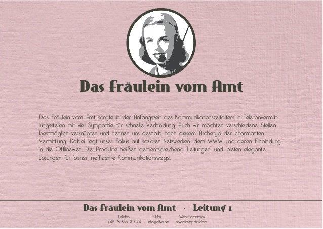 Das Fräulein vom Amt Das Fräulein vom Amt sorgte in der Anfangszeit des Kommunikationszeitalters in Telefonvermitt- lungss...