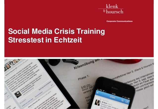 Klenk & Hoursch 1Social Media Crisis TrainingStresstest in EchtzeitExecutives in. D. Edelman, McKinsey
