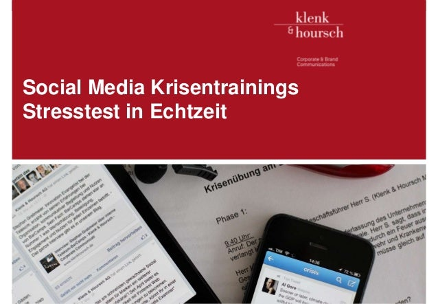 Klenk & Hoursch 1 Social Media Krisentrainings Stresstest in Echtzeit Executives in. D. Edelman, McKinsey