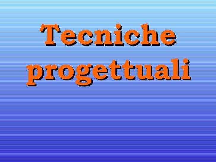 Tecniche progettuali