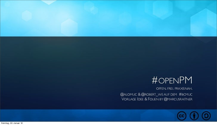 #OPENPM                                            OFFEN. FREI. PRAXISNAH.                         @ALOMUC & @ROBERT_WE AU...