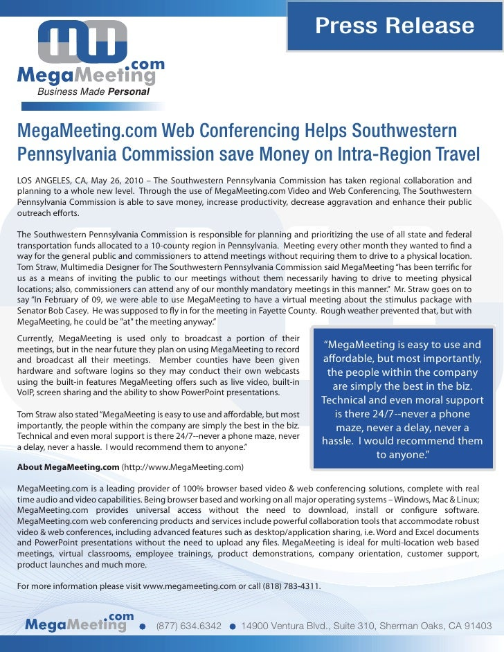 Press Release                              com      Business Made Personal    MegaMeeting.com Web Conferencing Helps South...