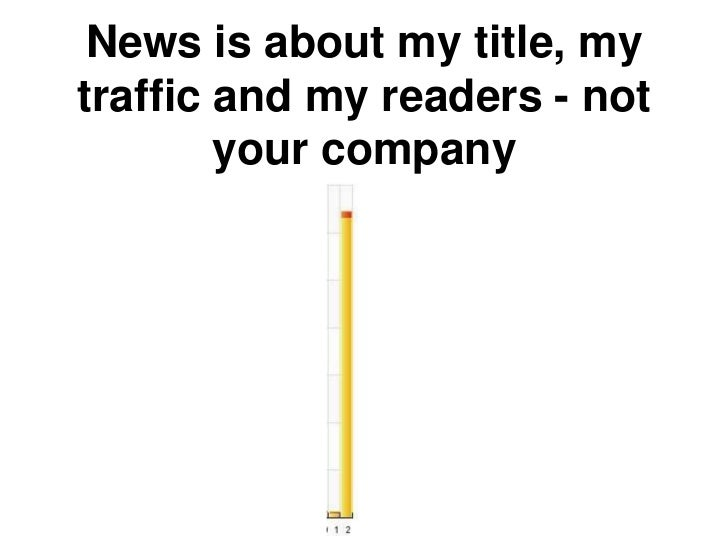 News is about my title, mytraffic and my readers - not        your company