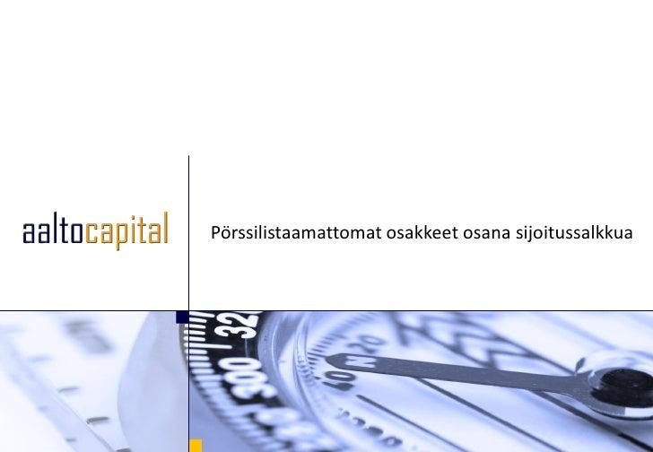 Pörssilistaamattomat osakkeet osana sijoitussalkkua