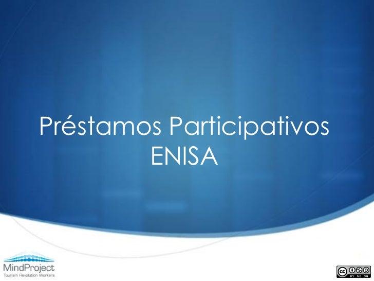 Préstamos Participativos        ENISA