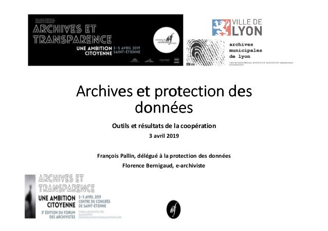Archives et protection desArchives et protection desArchives et protection desArchives et protection des donnéesdonnéesdon...