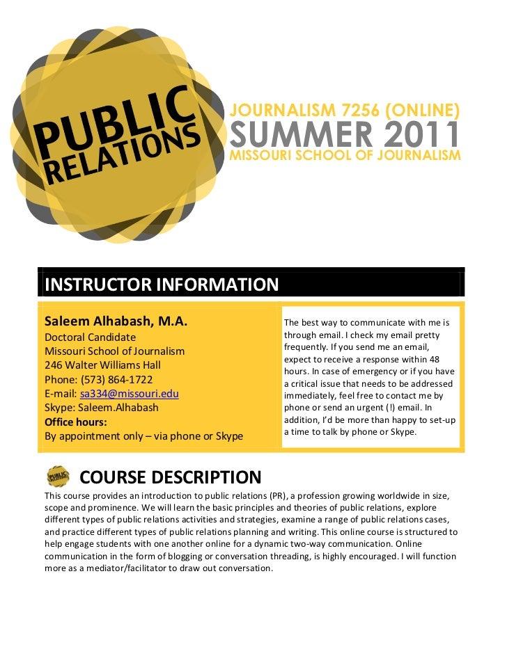 JOURNALISM 7256 (ONLINE)                                                                    SUMMER 2011                   ...