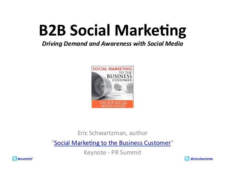 B2B Social Marke:ng                   Driving Demand and Awareness with Social Media                  ...