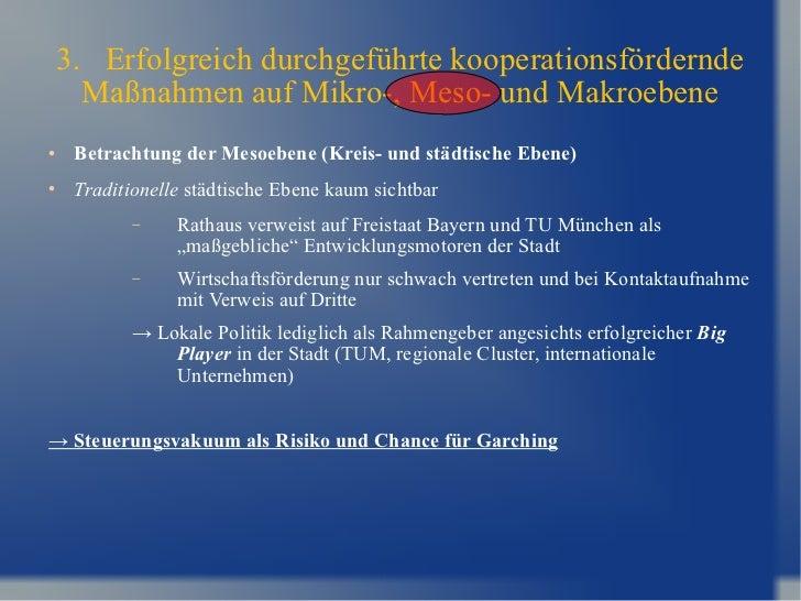 3.  Erfolgreich durchgeführte kooperationsfördernde Maßnahmen auf Mikro-, Meso- und Makroebene <ul><li>Betrachtung der Mes...