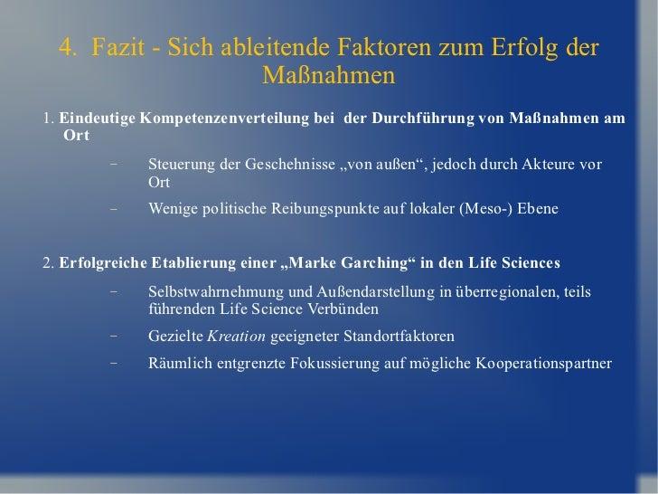 4.  Fazit - Sich ableitende Faktoren zum Erfolg der Maßnahmen <ul><li>1.  Eindeutige Kompetenzenverteilung bei  der Durchf...