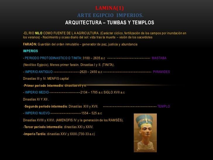 LAMINA(1)                                     ARTE EGIPCIO IMPERIOS.                                 ARQUITECTURA – TUMBAS...