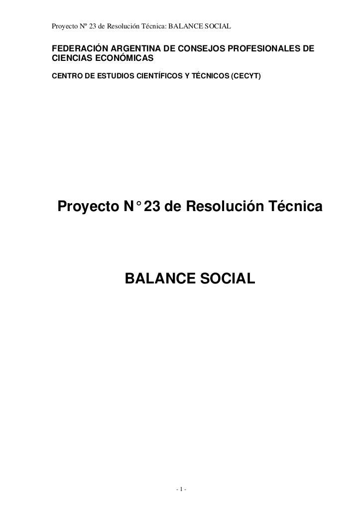 Proyecto Nº 23 de Resolución Técnica: BALANCE SOCIALFEDERACIÓN ARGENTINA DE CONSEJOS PROFESIONALES DECIENCIAS ECONÓMICASCE...