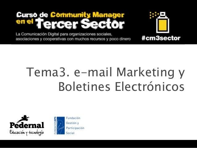 Tema3. e-mail Marketing y Boletines Electrónicos