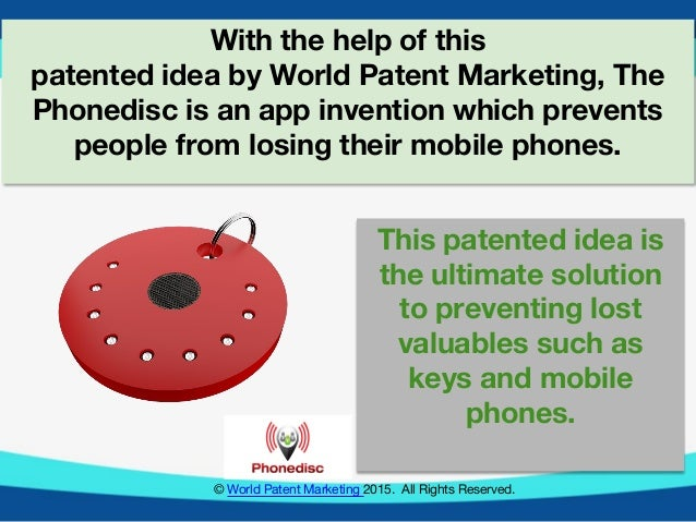 WORLD PATENT MARKETING INVENTION TEAM OFFERS THE PHONEDISC, A NEW APP…