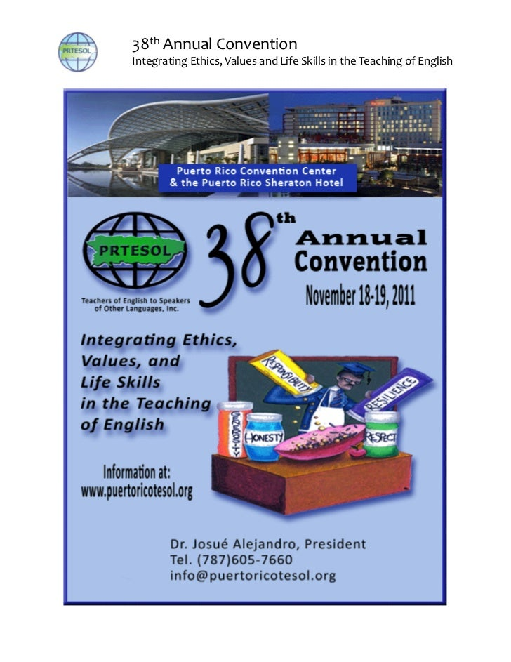 38th	  Annual	  ConventionIntegrating	  Ethics,	  Values	  and	  Life	  Skills	  in	  the	  Teaching	  of	  English