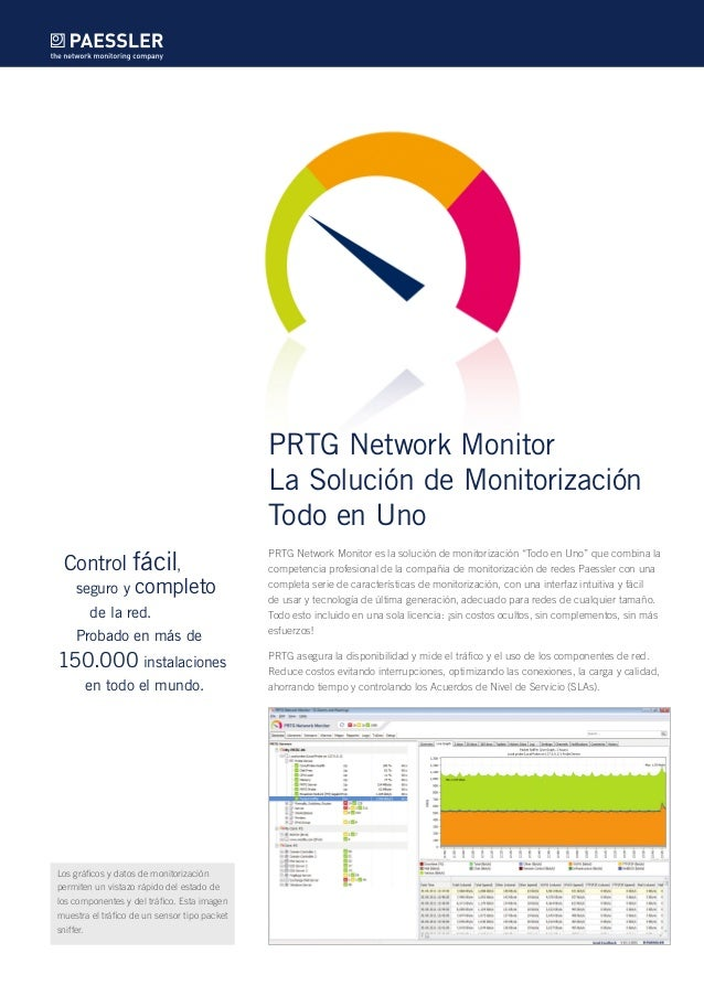 """PRTG Network Monitor La Solución de Monitorización Todo en Uno PRTG Network Monitor es la solución de monitorización """"Todo..."""