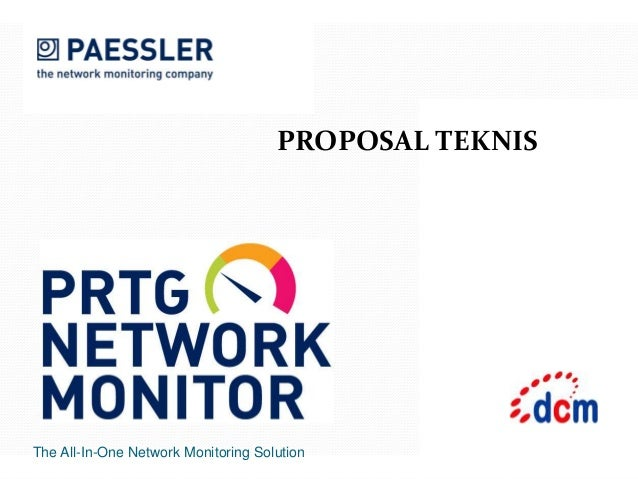 The All-In-One Network Monitoring Solution PROPOSAL TEKNIS